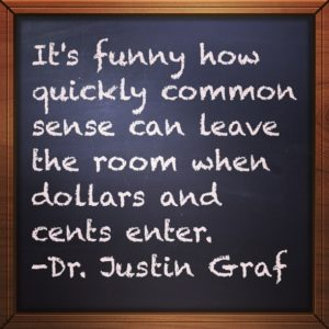 When Common Sense Leaves the Room…