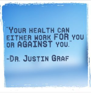 Your health can work FOR or AGAINST you